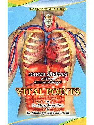Marma Sariram (A Text on Anatomical Views of Vital Points)
