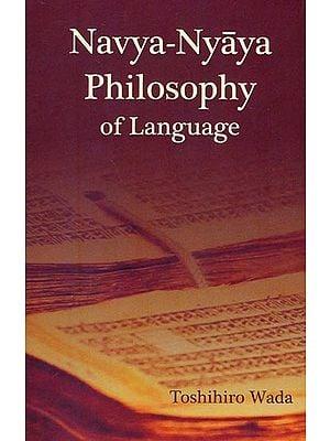 Navya-Nyaya Philosophy of Language