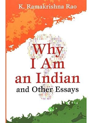 Why I Am an Indian and Other Spiritual Essays