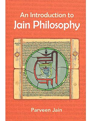 An Introduction to Jain Philosophy- Based on Writings and Discourses by Acarya Sushil Kumar
