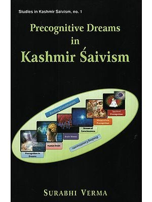 Precognitive Dreams in Kashmir Saivism