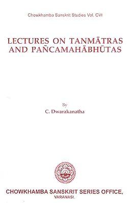 Lectures on Tanmatras and Pancamahabhutas