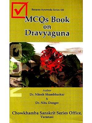 MCQs Book on Dravyaguna