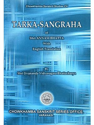 Tarka-Sangraha of Shri Annam Bhatta with English Translation