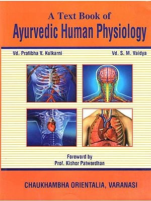 A Text Book of Ayurvedic Human Physiology (According to Revised CCIM Syllabus)