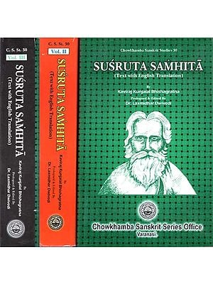 Susruta Samhita- Text with English Translation by Kaviraj Kunjalal Bhishagratna (Set of 3 Volumes)