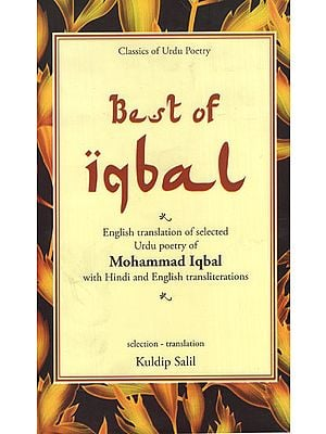 Best of Iqbal (Selected Urdu Poetry of Mohammad Iqbal with Hindi and English Transliterations)