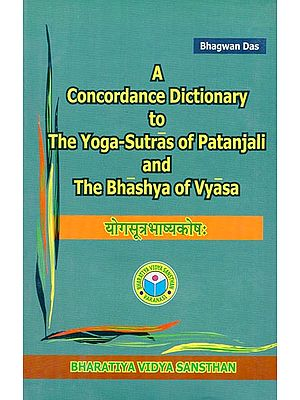 योगसूत्र भाष्यकोष - A Concordance Dictionary to The Yoga Sutras of Patanjali and The Bhashya of Vyasa