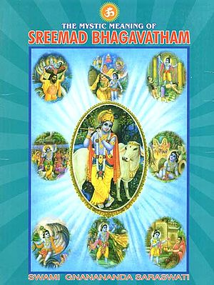 The Mystic Meaning of Srimad-Bhagavatham