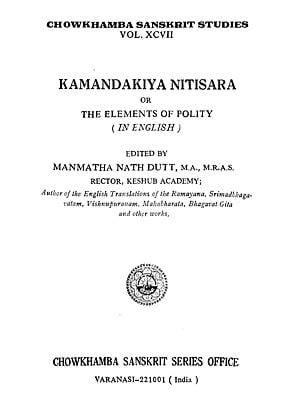 Kamandakiya Nitisara or The Elements of Polity (In English)