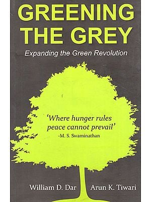 Greening The Grey (Expanding the Green Revolution)