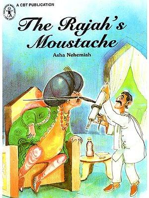 The Rajah's Moustache (A Story)