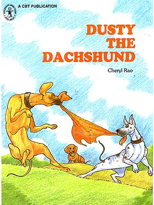 Dusty the Dachshund (A Story)