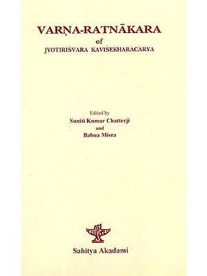 Varna-Ratnakara of Jyotirisvara Kavisekharacarya