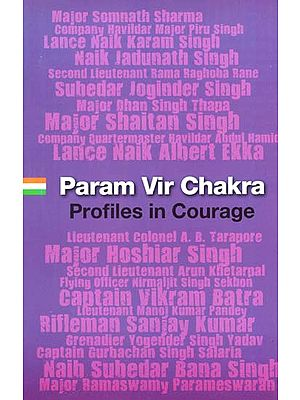 Param Vir Chakra- Profiles in Courage