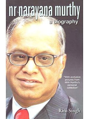 Nr Narayana Murthy (A Biography)