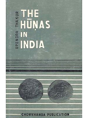 The Hunas in India (An Old and Rare Book)