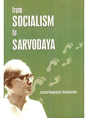 From Socialism to Sarvodaya