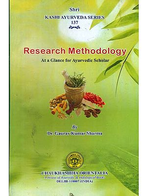 Research Methodology (At a Glance for Ayurvedic Scholar)