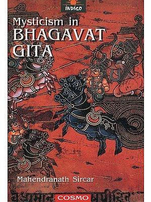 Mysticism in Bhagavat Gita