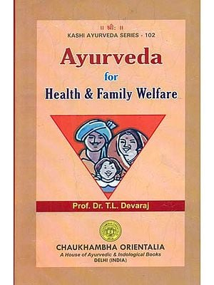 Ayurveda for Health and Family Welfare