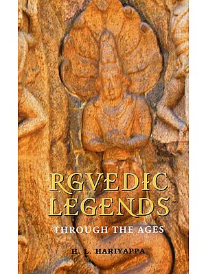 Rgvedic Legends: Through the Ages