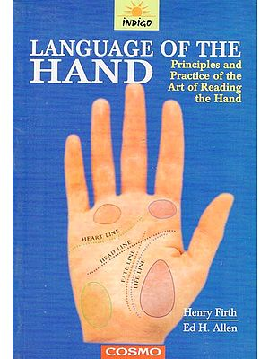 Language of The Hand (Principles and Practice of the Art of Reading the Hand)