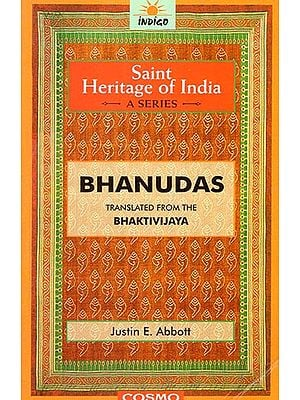Bhanudas - The Saint Heritage of India (A Collection of Classical Works)