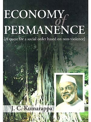 Economy Permanence (A Quest for a Social Order Based on Non-Violence)