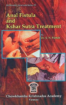 Anal Fistula and Kshar Sutra Treatment