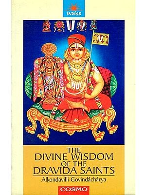 The Divine Wisdom of The Dravida Saints