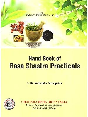 Hand Book of Rasa Shastra Practicals