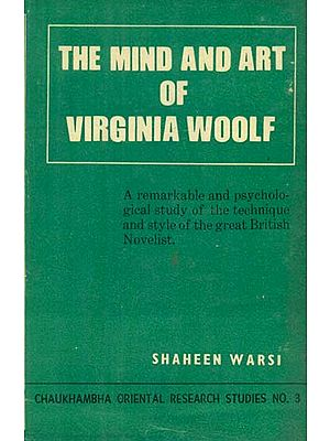 The Mind and Art of Virginia Woolf (An Old and Rare Book)