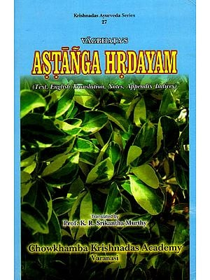 Astanga Hrdayam- Sanskrit Text with English Translation (Vol 1)