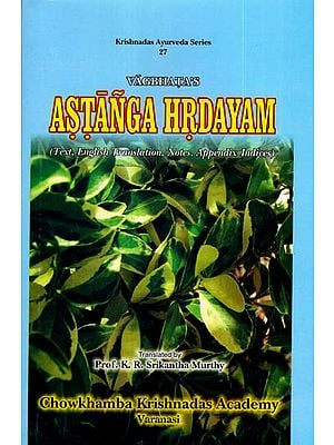 Astanga Hrdayam- Sanskrit Text with English Translation (Vol 2)