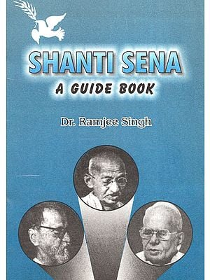 Shanti Sena: A Guide Book