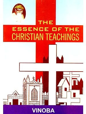 The Essence of the Christian Teachings