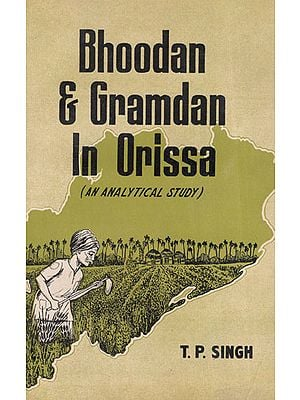 Bhoodan and Gramdan in Orissa-An Analytical Study (An Old and Rare Book)