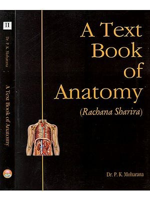 A Text Book of Anatomy- Rachana Sharira (Set of 2 Volumes)