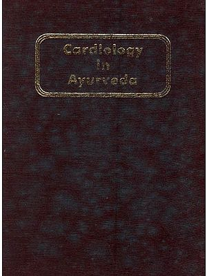 Cardiology in Ayurveda (An Old and Rare Book)