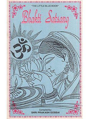 Bhakti Satsang