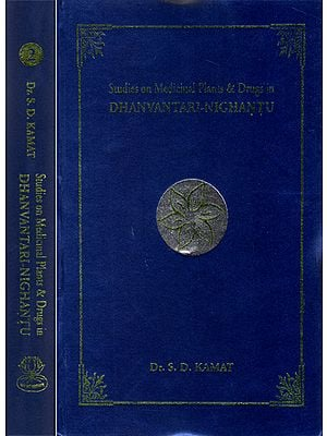 Studies on Medicinal Plants and Drugs in Dhanvantari-Nighantu (Set of 2 Volumes)