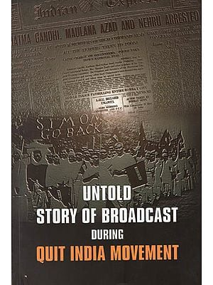 Untold Story of Broadcast During Quit India Movement