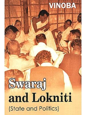 Swaraj and Lokniti (State and Politics)