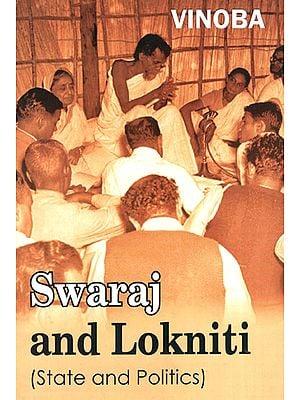 Swaraj and Lokniti (State and Politics)