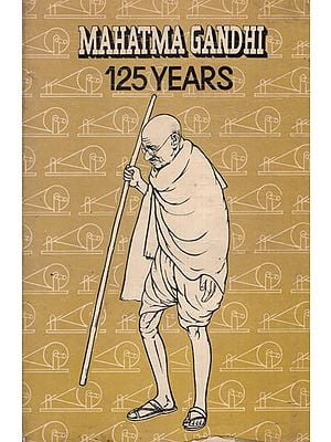 Mahatma Gandhi 125 Years (An Old and Rare Book)