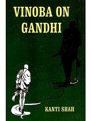 Vinoba on Gandhi