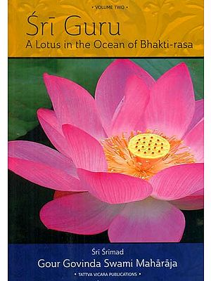 Sri Guru (A Lotus in the Ocean of Bhakti-rasa)