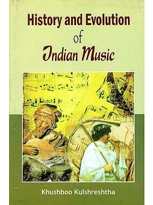 History and Evolution of Indian Music