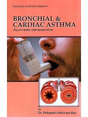 Bronchial and Cardiac Asthma- Ayurveda Perspective